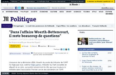 http://www.lemonde.fr/politique/article/2010/07/13/dans-l-affaire-woerth-bettencourt-il-reste-beaucoup-de-questions_1387559_823448.html