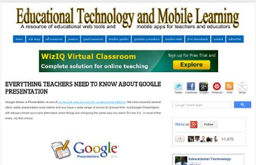 http://www.educatorstechnology.com/2012/11/everything-teachers-need-to-know-about.html