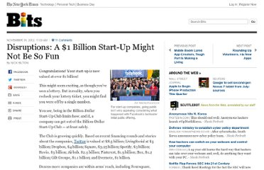 http://bits.blogs.nytimes.com/2012/11/18/disruptions-a-1-billion-start-up-might-not-be-so-fun/