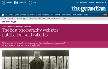 http://www.guardian.co.uk/artanddesign/2012/nov/16/photography-websites-publications-and-galleries