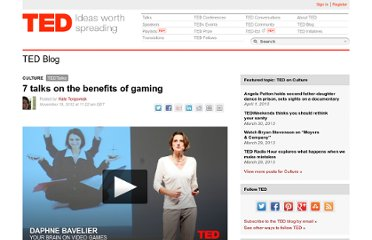 http://blog.ted.com/2012/11/19/7-talks-on-the-benefits-of-gaming/