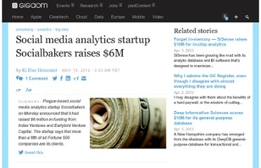 http://gigaom.com/2012/11/19/social-media-analytics-startup-socialbakers-raises-6m/