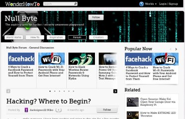http://null-byte.wonderhowto.com/forum/hacking-where-begin-0140254/