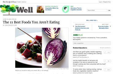 http://well.blogs.nytimes.com/2008/06/30/the-11-best-foods-you-arent-eating/