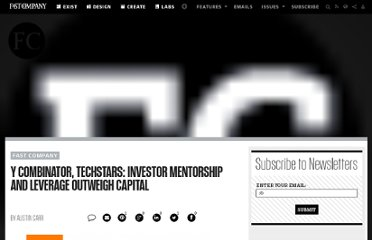 http://www.fastcompany.com/1691610/y-combinator-techstars-investor-mentorship-and-leverage-outweigh-capital