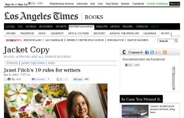 http://latimesblogs.latimes.com/jacketcopy/2010/07/janet-fitchs-10-rules-for-writers.html