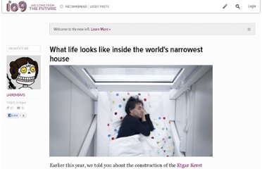 http://io9.com/5961641/what-life-looks-like-inside-the-worlds-narrowest-house