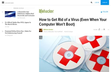 http://lifehacker.com/5962320/how-to-get-rid-of-a-virus-even-when-your-computer-wont-boot