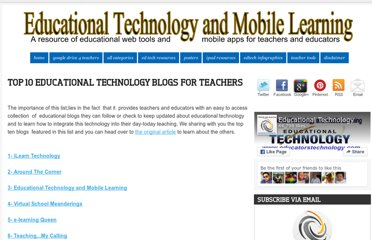 http://www.educatorstechnology.com/2012/11/top-10-educational-technology-blogs-for.html