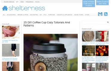 http://www.shelterness.com/25-diy-coffee-cup-cozy-tutorials-and-patterns/