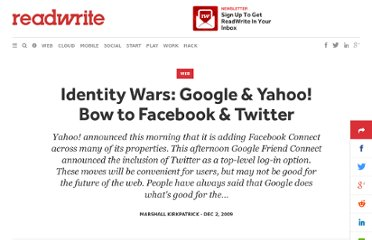 http://readwrite.com/2009/12/02/identity_wars_google_yahoo_bow_to_facebook_twitter