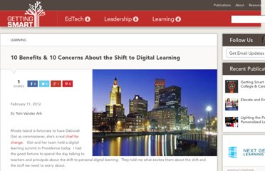 http://gettingsmart.com/cms/blog/2012/02/10-benefits-10-concerns-about-the-shift-to-digital-learning/