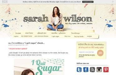 http://www.sarahwilson.com.au/2011/09/so-ive-written-a-i-quit-sugar-ebook/