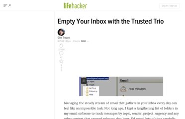 http://lifehacker.com/182318/empty-your-inbox-with-the-trusted-trio