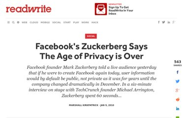 http://readwrite.com/2010/01/09/facebooks_zuckerberg_says_the_age_of_privacy_is_ov