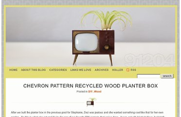http://www.zelophotoblog.com/91204/chevron-pattern-recycled-wood-planter-box/