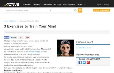 http://www.active.com/triathlon/Articles/3-Exercises-to-Train-Your-Mind