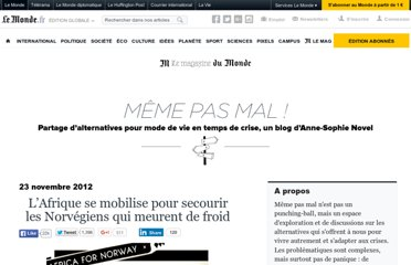http://alternatives.blog.lemonde.fr/2012/11/23/radi-aid-lafrique-se-mobilise-pour-secourir-les-norvegiens-qui-meurent-de-froid/