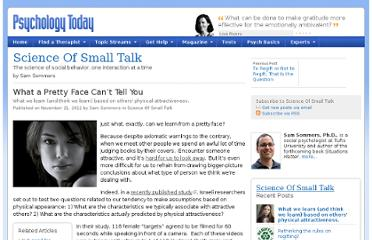 http://www.psychologytoday.com/blog/science-small-talk/201211/what-pretty-face-can-t-tell-you