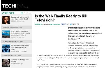 http://www.techi.com/2010/07/is-the-web-finally-ready-to-kill-television/