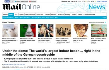 http://www.dailymail.co.uk/news/article-2236995/The-worlds-largest-indoor-beach-German-countryside.html