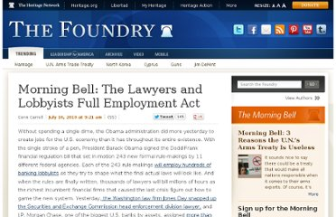 http://blog.heritage.org/2010/07/16/morning-bell-the-lawyers-and-lobbyists-full-employment-act/