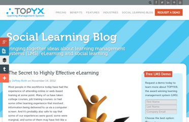 http://interactyx.com/social-learning-blog/the-secret-to-highly-effective-elearning/