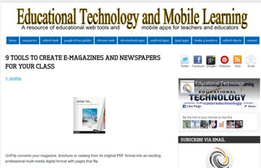 http://www.educatorstechnology.com/2012/11/9-tools-to-create-e-magazines-and.html