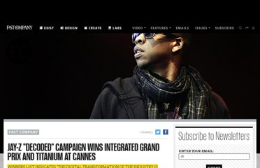 http://www.fastcompany.com/1763143/jay-z-decoded-campaign-wins-integrated-grand-prix-and-titanium-cannes