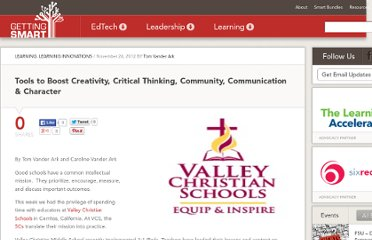 http://gettingsmart.com/cms/blog/2012/11/tools-to-boost-creativity-critical-thinking-community-communication-charter/