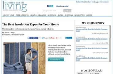http://www.motherearthliving.com/home-products/the-best-insulation-for-your-home.aspx