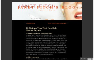http://janetfitchwrites.wordpress.com/2010/07/08/10-writing-tips-that-can-help-anyone/