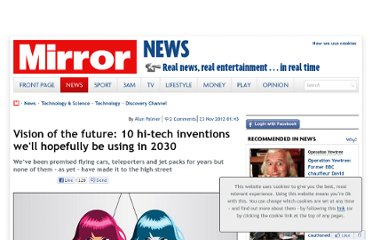 http://www.mirror.co.uk/news/technology-science/technology/10-hi-tech-inventions-well-be-using-1451863