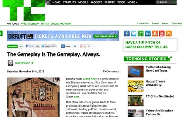 http://techcrunch.com/2012/11/24/the-gameplay-is-the-gameplay-always/