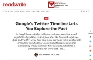 http://readwrite.com/2010/04/14/googles_twitter_timeline_lets_you_explore_the_past