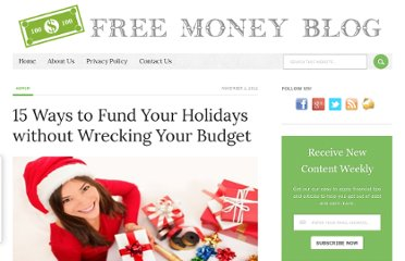 http://freemoneyblog.net/13-ways-to-fund-your-holidays-without-wrecking-your-budget/