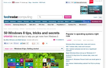 http://www.techradar.com/news/software/operating-systems/50-windows-8-tips-tricks-and-secrets-1028220#articleContent