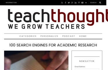 http://www.teachthought.com/technology/100-search-engines-for-academic-research/