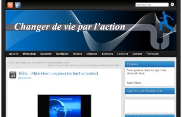 http://www.changer-vie-action.fr/tedx-mike-horn-explorer-les-limites-video/