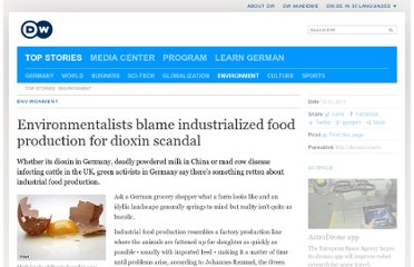 http://www.dw.de/environmentalists-blame-industrialized-food-production-for-dioxin-scandal/a-14764029-1
