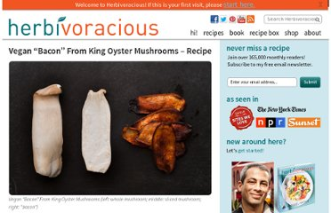 http://herbivoracious.com/2012/11/vegan-bacon-from-king-oyster-mushrooms-recipe.html