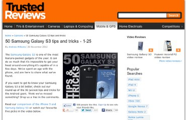 http://www.trustedreviews.com/opinions/50-samsung-galaxy-s3-tips-and-tricks