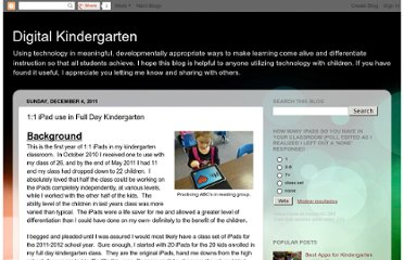 http://www.adigitalkindergarten.com/2011/12/11-ipad-use-in-full-day-kindergarten.html