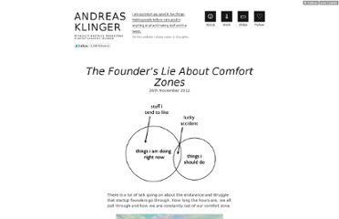 http://klinger.io/post/36585126176/the-founders-lie-about-comfort-zones