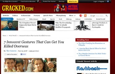 http://www.cracked.com/article_16335_7-innocent-gestures-that-can-get-you-killed-overseas.html