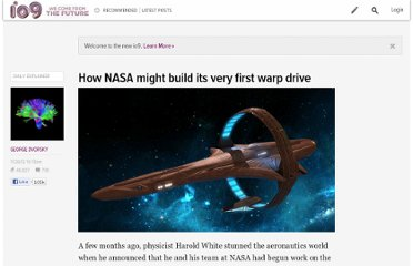 http://io9.com/5963263/how-nasa-will-build-its-very-first-warp-drive