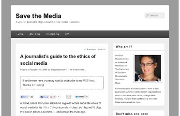 http://savethemedia.com/2009/10/19/a-journalists-guide-to-the-ethics-of-social-media/