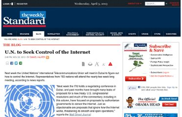 http://www.weeklystandard.com/blogs/un-seek-control-internet_664018.html