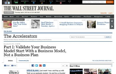 http://blogs.wsj.com/accelerators/2012/11/26/start-with-a-business-model-not-a-business-plan/