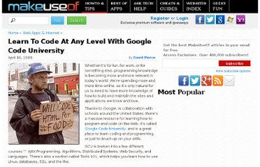 http://www.makeuseof.com/tag/learn-to-code-at-any-level-with-google-code-university/